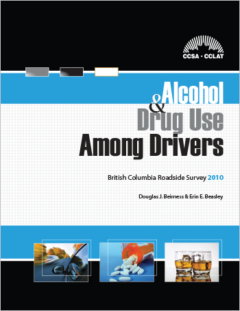 Alcohol and Drug Use Among Drivers: British Columbia Roadside Survey 2010