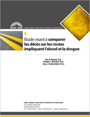 Étude visant à comparer les décès sur les routes impliquant l'alcool et la drogue