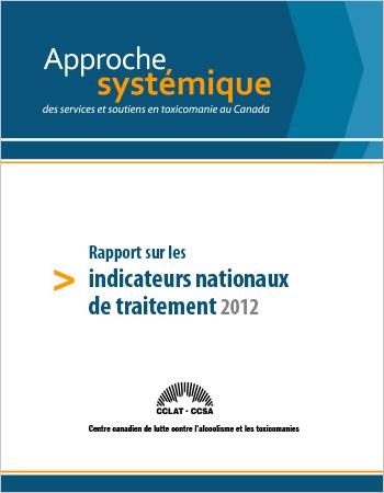 Rapport sur les indicateurs nationaux de traitement : données de 2009-2010