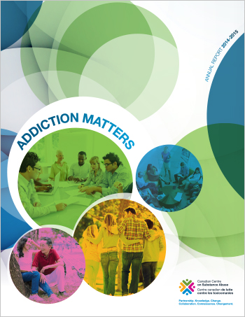 Addiction Matters: CCSA Annual Report, 2014-2015