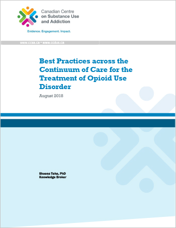 Best Practices across the Continuum of Care for the Treatment of Opioid Use Disorder
