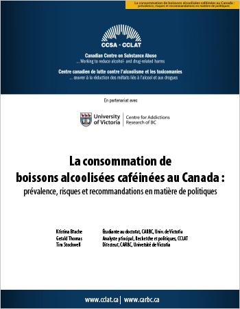 La consommation de boissons alcoolisées caféinées au Canada : Prévalence, risques et recommandations en matière de politiques