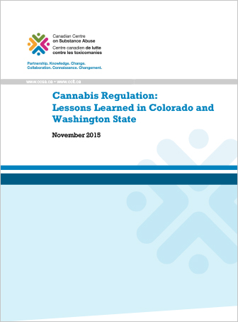 Cannabis Regulation: Lessons Learned in Colorado and Washington State