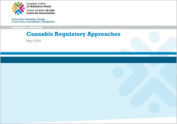 Cannabis Regulatory Approaches