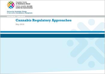 Cannabis Regulatory Approaches