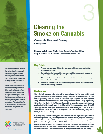 Clearing the Smoke on Cannabis: Cannabis Use and Driving – An Update