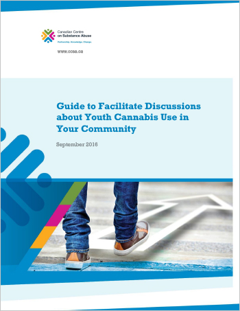 Guide to Facilitate Discussions about Youth Cannabis Use in Your Community
