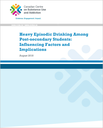 Heavy Episodic Drinking Among Post-secondary Students: Influencing Factors and Implications (Report)