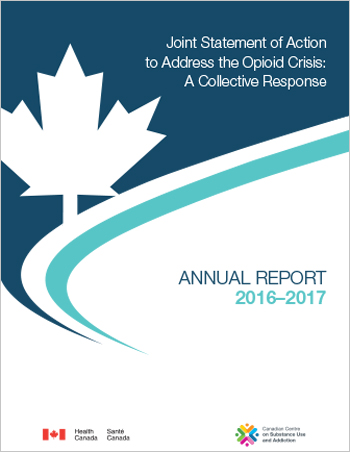 Joint Statement of Action to Address the Opioid Crisis: A Collective Response (Annual Report 2016–2017)