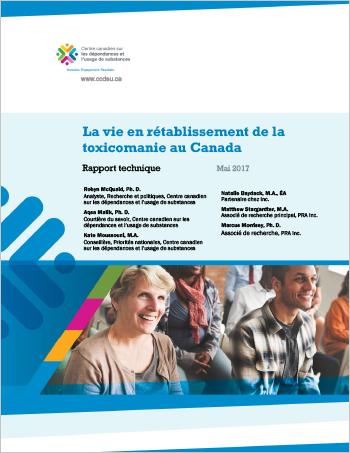 La vie en rétablissement de la toxicomanie au Canada (Rapport technique)