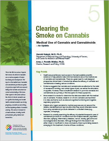 Clearing the Smoke on Cannabis: Medical Use of Cannabis and Cannabinoids – An Update