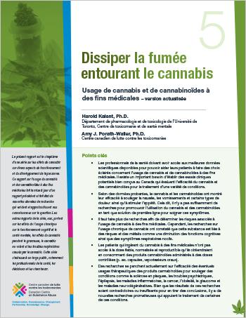 Dissiper la fumée entourant le cannabis : Usage de cannabis et de cannabinoïdes à des fins médicales – version actualisée