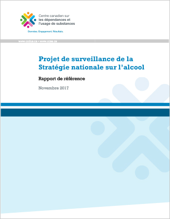Projet de surveillance de la Stratégie nationale sur l'alcool : Rapport de référence