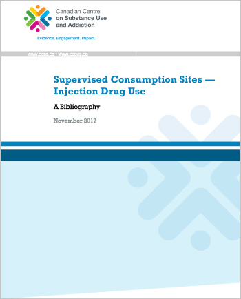 Supervised Consumption Sites – Injection Drug Use: A Bibliography