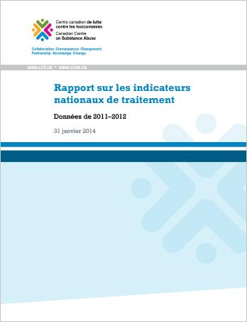 Rapport sur les indicateurs nationaux de traitement : Données de 2011-2012