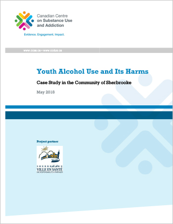 Youth Alcohol Use and Its Harms: Case Study in the Community of Sherbrooke (Report)