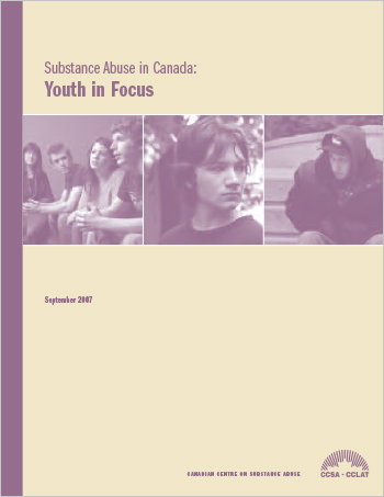 Substance Abuse in Canada: Youth in Focus