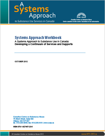 Systems Approach Workbook: A Systems Approach to Substance Use in Canada: Developing a Continuum of Services and Supports