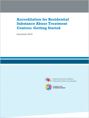 Accreditation for Residential Substance Abuse Treatment Centres: Getting Started