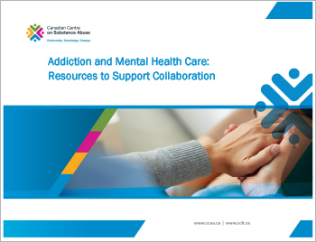 Addiction and Mental Health Care: Resources to Support Collaboration