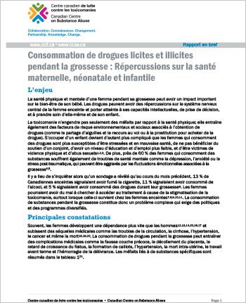 Consommation de drogues licites et illicites pendant la grossesse : Répercussions sur la santé maternelle, néonatale et infantile (Rapport en bref)