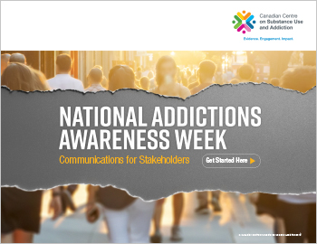 National Addictions Awareness Week: Communications for Stakeholders