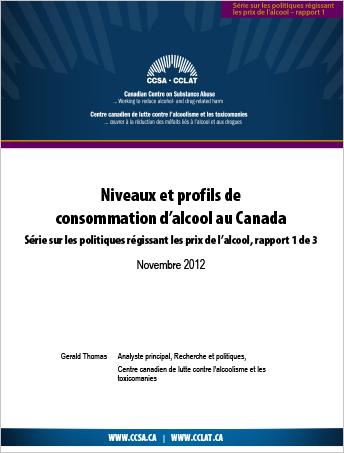 Niveaux et profils de consommation d'alcool au Canada (Série sur les politiques régissant les prix de l'alcool)