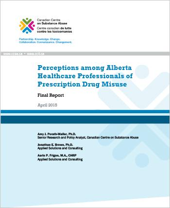 Perceptions among Alberta Healthcare Professionals of Prescription Drug Misuse: Final Report