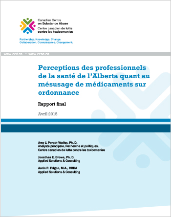 Perceptions des professionnels de la santé de l'Alberta quant au mésusage de médicaments sur ordonnance : Rapport final