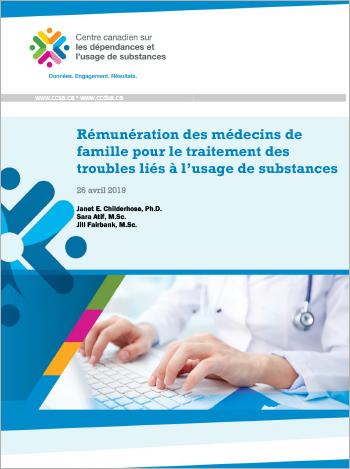 Rémunération des médecins de famille pour le traitement des troubles liés à l'usage de substances