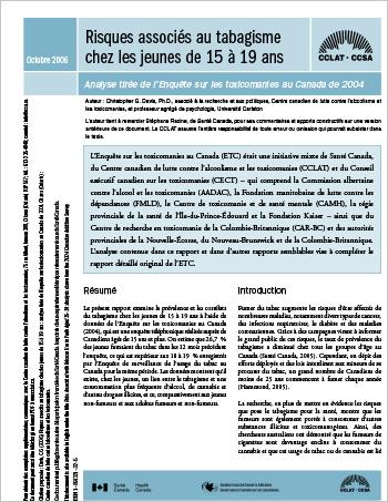 Risques associés au tabagisme chez les jeunes de 15 à 19 ans : Analyse tirée de l'Enquête sur les toxicomanies au Canada de 2004