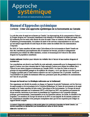 Manuel d'Approche systémique : Contexte : Créer une approche systémique de la toxicomanie au Canada