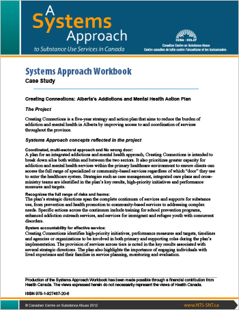 Systems Approach Workbook: Case Study: Creating Connections: Alberta's Addictions and Mental Health Action Plan