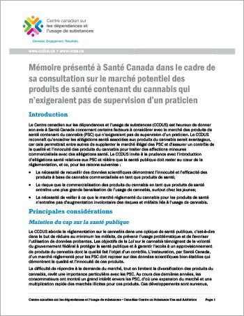 Mémoire présenté à Santé Canada dans le cadre de sa consultation sur le marché potentiel des produits de santé contenant du cannabis qui  n'exigeraient pas de supervision d'un praticien