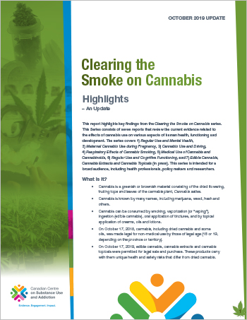 Clearing the Smoke on Cannabis: Highlights — An Update