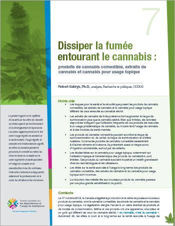 Dissiper la fumée entourant le cannabis : produits de cannabis comestible, extraits de cannabis et cannabis pour usage topique