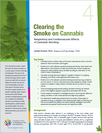 Clearing the Smoke on Cannabis: Respiratory and Cardiovascular Effects of Cannabis Smoking [report]