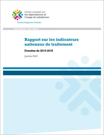 Rapport sur les indicateurs nationaux de traitement : Données de 2016–2018
