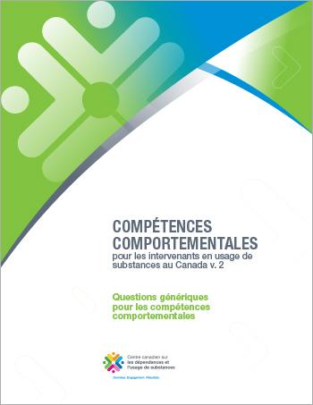 Questions génériques pour les compétences comportementales (Compétences comportementales pour les intervenants en usage de substances au Canada)