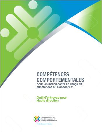 Outil d'entrevue pour Haute direction (Compétences comportementales pour les intervenants en usage de substances au Canada)