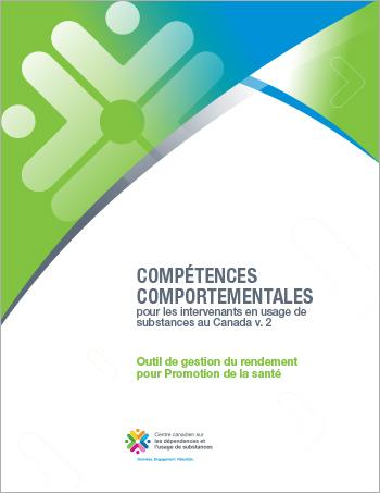 Outil de gestion du rendement pour Promotion de la santé (Compétences comportementales pour les intervenants en usage de substances au Canada)